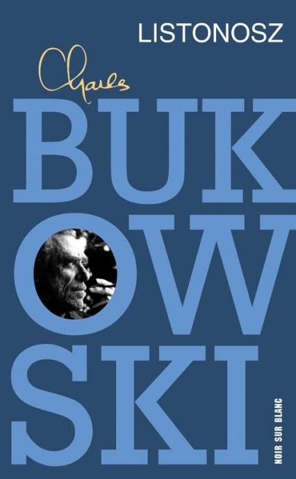 Listonosz - Charles Bukowski   okładka