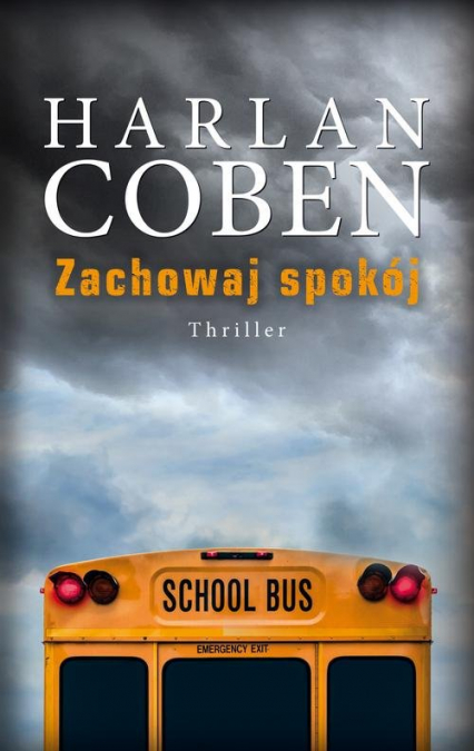 Zachowaj spokój - Harlan Coben | okładka
