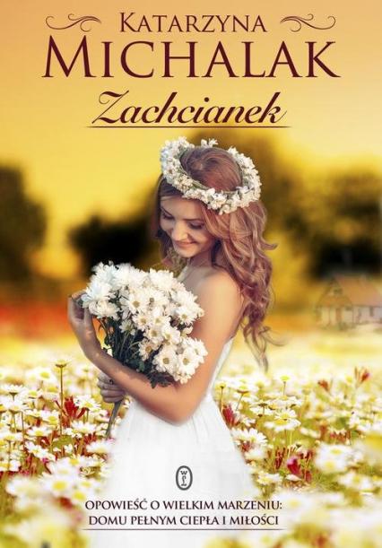 Zachcianek - Katarzyna Michalak | okładka