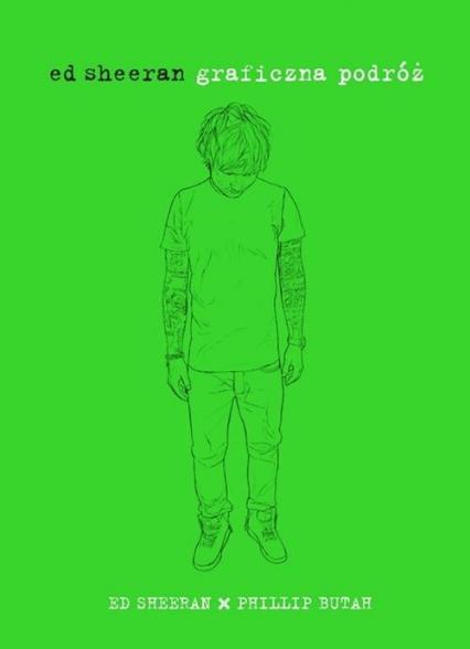 Graficzna podróż -  Ed Sheeran, Phillip Butah  | okładka