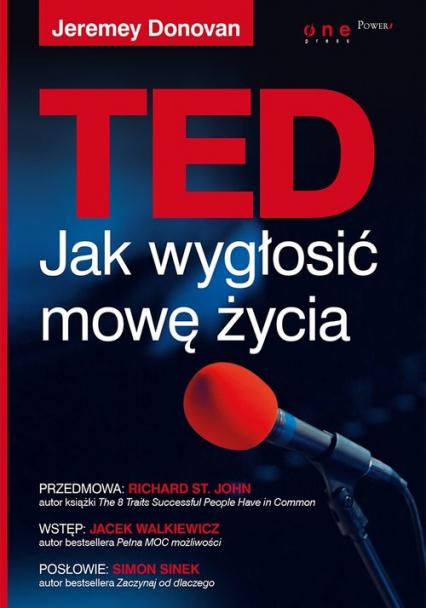 TED. Jak wygłosić mowę życia - Jeremey Donovan | okładka