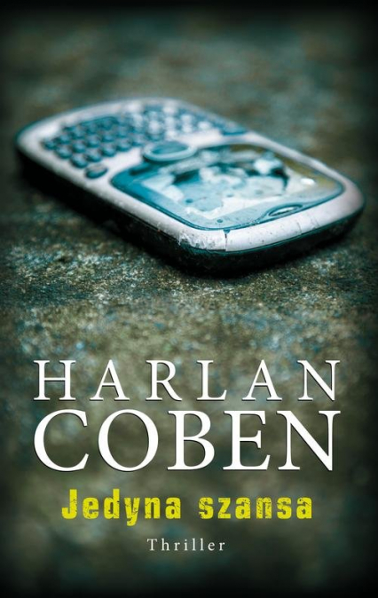 Jedyna szansa - Harlan Coben | okładka