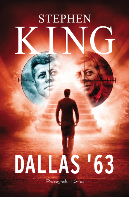 Dallas '63 - Stephen King   okładka