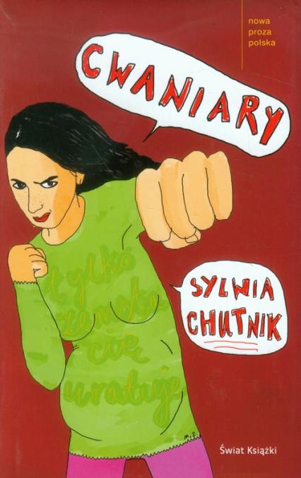 Cwaniary - Sylwia Chutnik   okładka