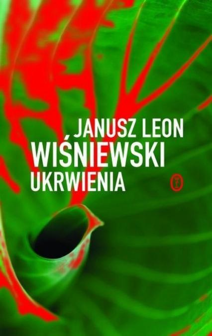 Ukrwienia  - Janusz Leon Wiśniewski | okładka