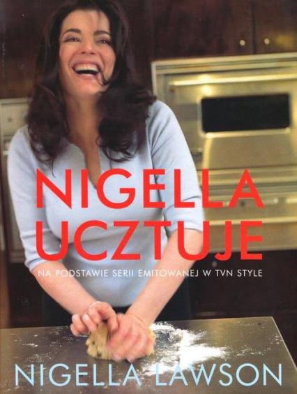Nigella ucztuje - Nigella Lawson | okładka