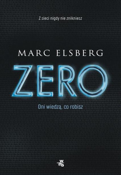 Zero - Marc Elsberg | okładka