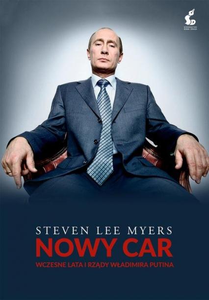 Nowy car - Steven Lee Myers | okładka