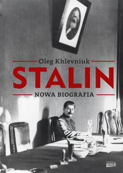 Stalin. Nowa biografia - Oleg Khlevniuk | okładka