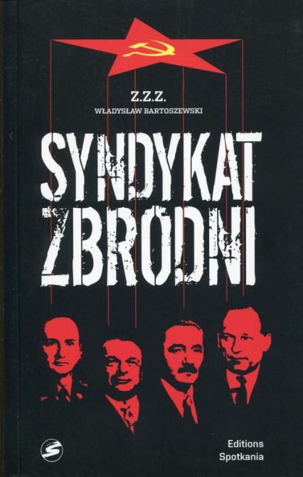 Syndykat zbrodni - Władysław Bartoszewski | okładka
