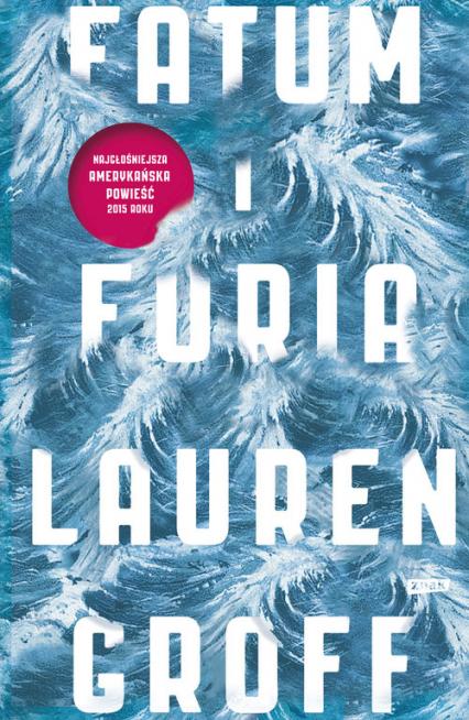 Fatum i furia - Lauren Groff  | okładka