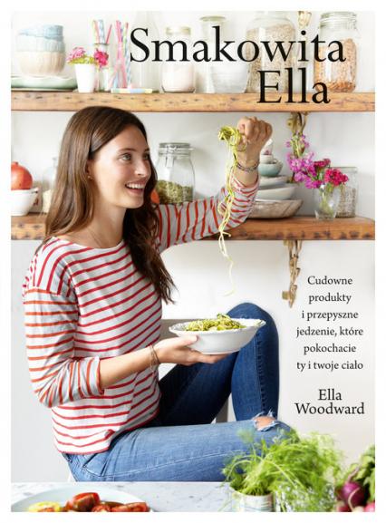 Smakowita Ella - Ella Woodward | okładka