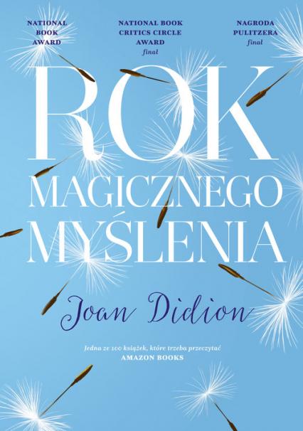 Rok magicznego myślenia - Joan Didion | okładka