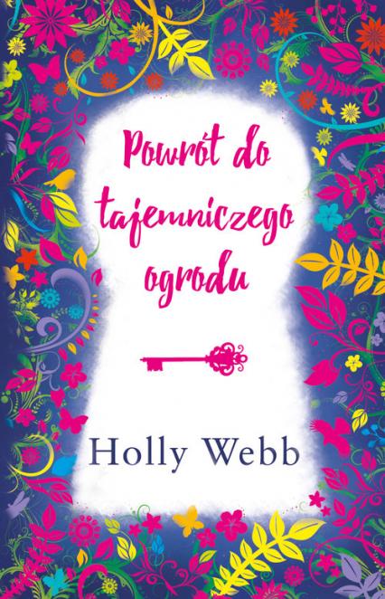 Powrót do tajemniczego ogrodu - Holly Webb | okładka