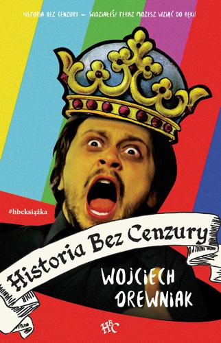 Historia bez cenzury - Wojciech Drewniak | okładka