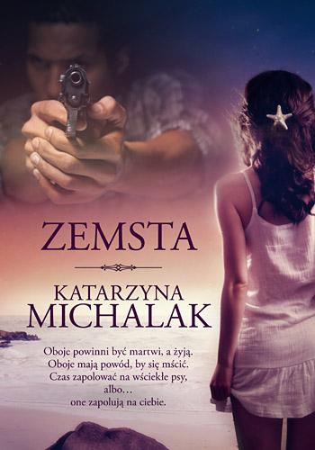Zemsta - Katarzyna Michalak | okładka
