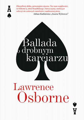 Ballada o drobnym karciarzu - Lawrence Osborne | okładka