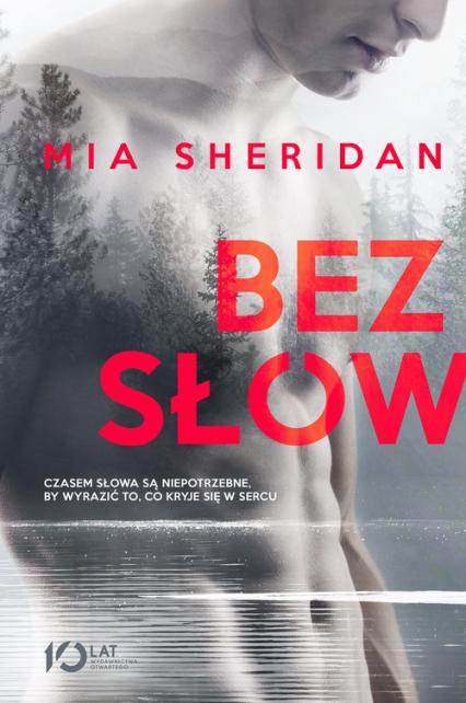 Bez słów - Mia Sheridan | okładka