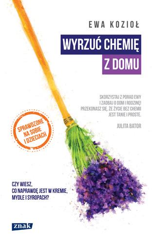 Wyrzuć chemię z domu - Ewa Kozioł | okładka