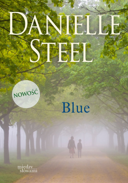 Blue - Danielle Steel | okładka