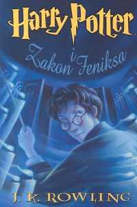 Harry Potter i Zakon Feniksa - Joanne K. Rowling  | okładka