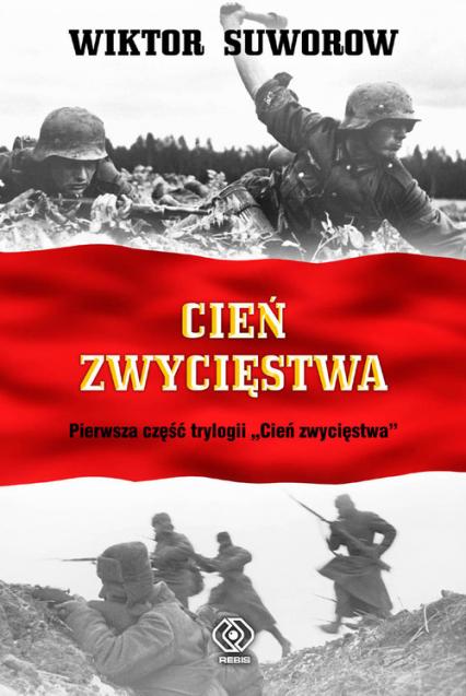 Cień zwycięstwa - Wiktor Suworow | okładka