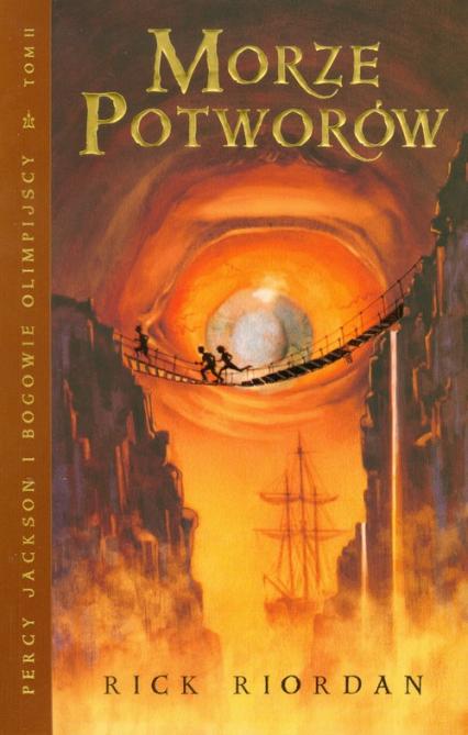 Morze potworów. Percy Jackson i bogowie olimpijscy. Tom 2 - Rick Riordan | okładka