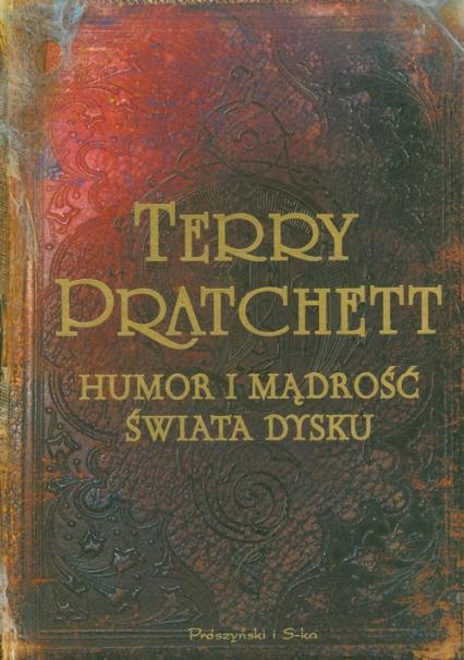 Humor i mądrość świata dysku - Terry Pratchett | okładka