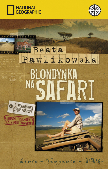 Blondynka na Safari - Beata Pawlikowska | okładka