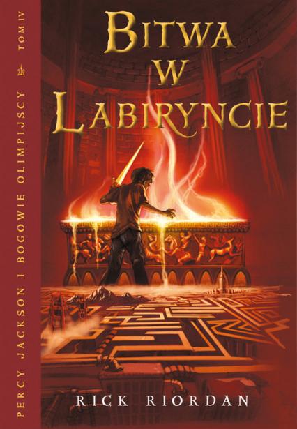 Bitwa w Labiryncie. Tom 4 - Rick Riordan | okładka