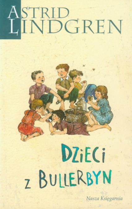 Dzieci z Bullerbyn - Astrid Lindgren | okładka