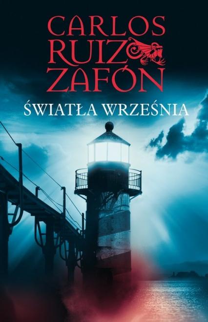 Światła września - Carlos Ruiz Zafon | okładka