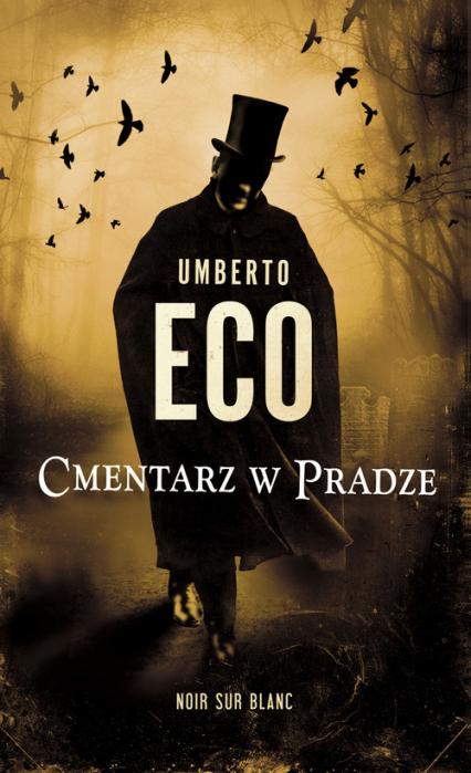 Cmentarz w Pradze - Umberto Eco | okładka