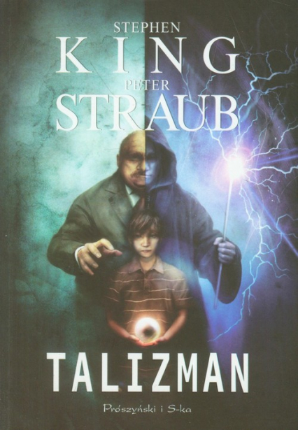 Talizman - Stephen King, Peter Straub   okładka