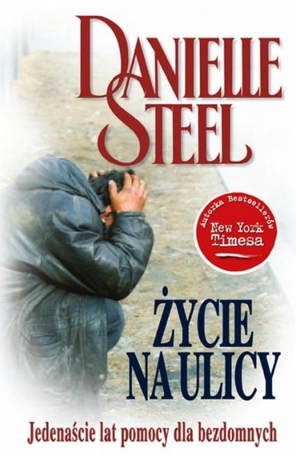 Życie na ulicy - Danielle Steel | okładka