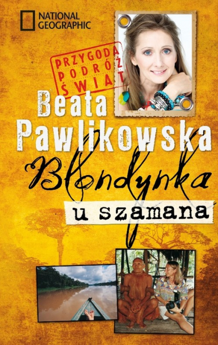 Blondynka u szamana - Beata Pawlikowska | okładka