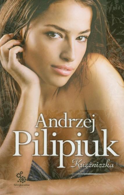 Księżniczka - Andrzej Pilipiuk | okładka