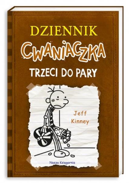 Dziennik cwaniaczka 7. Trzeci do pary - Jeff Kinney | okładka