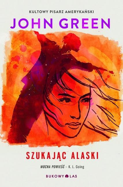 Szukając Alaski - John Green | okładka
