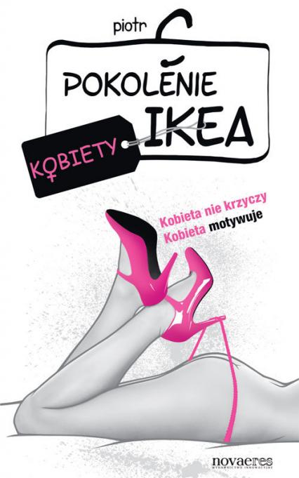 Pokolenie Ikea. Kobiety - Piotr C | okładka