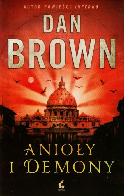 Anioły i demony - Dan Brown | okładka