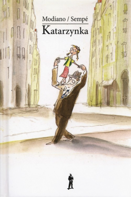 Katarzynka - Patrick Modiano, Jean Jacques Sempe | okładka