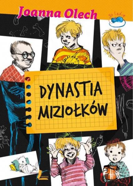 Dynastia Miziołków - Joanna Olech | okładka