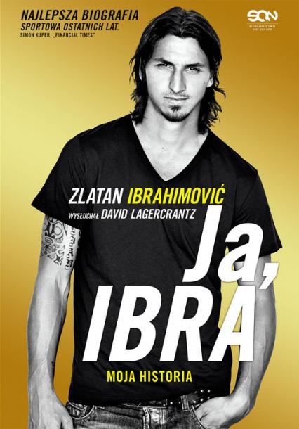 Ja, Ibra - Zlatan Ibrahimović, David Lagercrantz  | okładka
