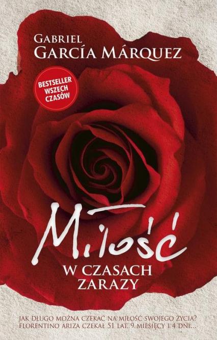 Miłość w czasach zarazy - Gabriel Garcia Marquez | okładka