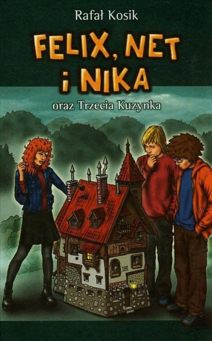 Felix, Net i Nika oraz Trzecia Kuzynka. Tom 7 - Rafał Kosik | okładka