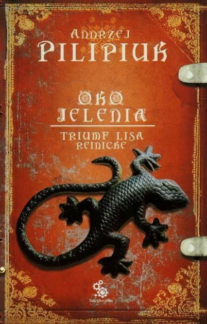 Oko jelenia. Triumf Lisa Reinicke - Andrzej Pilipiuk | okładka