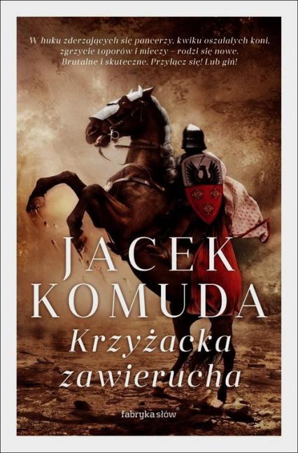 Krzyżacka zawierucha - Jacek Komuda | okładka