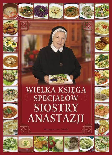 Wielka księga specjałów Siostry Anastazji - Anastazja Pustelnik   okładka