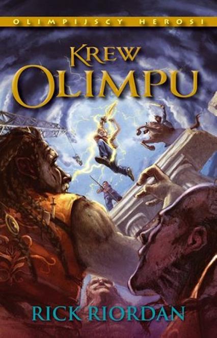 Krew Olimpu. Tom 5 - Rick Riordan   okładka